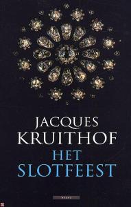 Jacques Kruithof – Het slotfeest
